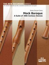 Carey James Duncan - Mock Baroque - Quatuor Flute A Bec