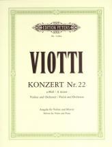 Viotti Giovanni Battista - Concerto No.22 In A Minor - Violin And Piano