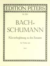Bach Johann Sebastian  - Piano Accompaniment To The Sonatas For Solo Violin, Vol.1 - Violin And Pian