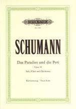 Schumann Robert - Das Paradies Und Die Peri Op.50 - Mixed Choir