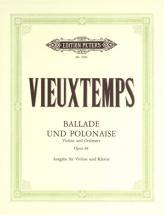 Vieuxtemps Henri - Ballade And Polonaise Op.38 - Violin And Piano