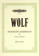 Wolf Hugo - Spanish Songbook Vol 2 - High Voice And Piano