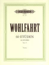 Wohlfahrt Franz - 60 Etudes Op.45 - Violon