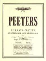 Peeters Flor - Entrata Festiva Op.93 - Organ(s) And Other Instruments
