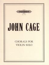 Cage John - Chorals For Violin Solo - Solo Violin