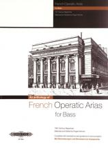 French Operatic Arias For Bass  - 19th Century Repertoire - Voice And Piano (par 10 Minimum)