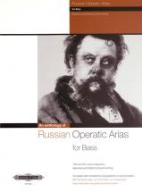 Russian Operatic Arias For Bass 19th And 20th Century Repertoire - Voice And Piano (par 10 Minimum)