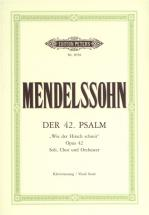 Mendelssohn Felix - Psalm 42 Op.42 Wie Der Hirsch Schreit - Soli, Mixed Choir And Orchestra (par 10