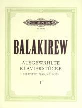 Balakirev Mily Alexeyevich - Selected Piano Pieces Vol.1
