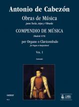 Cabezon Antonio De - Obras De Musica Para Tecla, Arpa Y Vihuela, Compendio De Musica Vol. 1