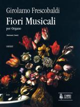 Frescobaldi Girolamo - Fiori Musicali (venezia 1635) - Orgue