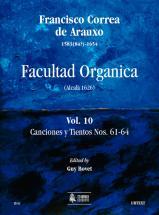 Correa De Arauxo Francisco - Facultad Organica (alcala 1626) Vol.10 : Canciones Y Tientos N°61-64