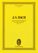 Bach J.s. - St John Passion  Bwv 245 - 6 Solo Parts, Choir And Orchestra