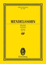 Mendelssohn-bartholdy F. - Elijah Op. 70 - 4 Solo Parts, Choir And Orchestra
