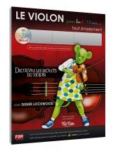Lockwood Didier - Le Violon Pour Les 6/12 Ans + Cd