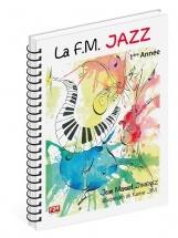 Jimenez Jean-manuel - La F.m. Jazz 1ere Annee