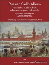 Russian Cello Album - Seven Pieces For Cello and Piano