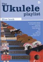 Ukulele Playlist Blue Book 32 Rock and Pop Classics