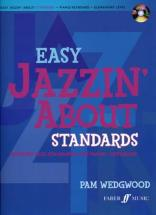 Easy Jazzin' About Standards Piano / Keyboard + Cd