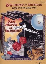 Harper Ben & Relentless7 - White Lies For Dark Times - Guitare Tab