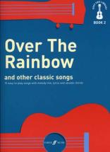 Easy Uke Library Book 2 - Over The Rainbow & Other Classics Songs