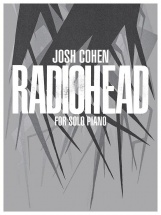 Josh Cohen - Radiohead For Solo Piano
