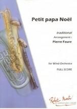 Traditionel - Faure P. - Petit Papa Noel