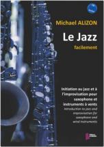 Alizon Michael - Le Jazz Facilement - Saxophone