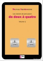 Vandevenne Thomas - Les Claviers De Percussion De Deux A Quatre Vol.1