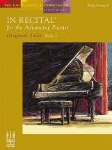 Marlais Helen In Recital For The Advancing Pianist Original Solos 1 - Piano Solo