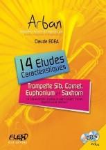 Egea C. - 14 Etudes Caracteristiques Arban Avec Cds D