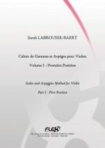 Labrousse-baert S. - Cahier De Gammes Et Arpeges Pour Violon - Volume I - Violon Solo