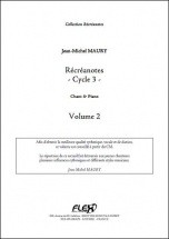 Maury J.-m. - Recreanotes - Cycle 3 - Volume 2 - Chorale D