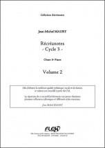 Maury J.-m. - Recreanotes - Cycle 3 - Volume 2 - Chorale D