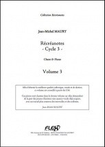 Maury J.-m. - Recreanotes - Cycle 3 - Volume 3 - Chorale D