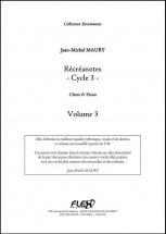 Maury J.-m. - Recreanotes - Cycle 3 - Volume 3 - Chorale D