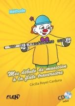 Royer-cardona C. - Methode - Mes Debuts De Musicien A La Flute Traversiere (avec Cd D