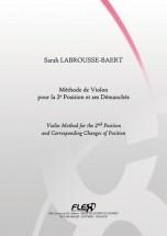 Labrousse-baert S. - Methode De Violon Pour La 2e Position Et Ses Demanches - Violon Solo