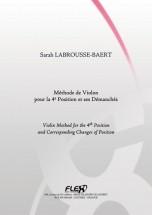 Labrousse-baert S. - Methode De Violon Pour La 4e Position Et Ses Demanches - Violon Solo