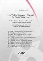Labrousse-baert S. - Le Violon Classique - Niveau 1 - Violon Et Piano