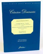 Bach J.s. - Clavier Ubung Ii : Concerto Italien, Ouverture A La Francaise - Einige Canonische Veraen