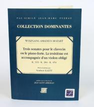Mozart W.a. - Trois Sonates Pour Le Clavecin Ou Le Pianoforte - Fac-simile Fuzeau