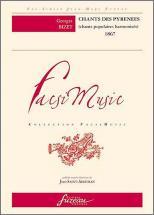 Bizet G. - Chant Des Pyrenees, Chants Populaires Harmonises, 1867 - Fac-simile Fuzeau