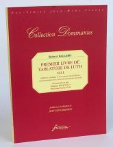 Ballard R. - Premier Livre De Tablature De Luth, Edition De 1611 - Fac-simile Fuzeau