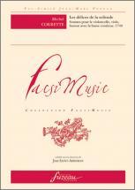 Corette M. - Les Delices De La Solitude, Sonates Pour Violoncelle, Viole, Basson Avec Bc