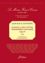 Boismortier J. Bodin De - Sonates A 2 Flutes Traversieres Sans Basse, Op.8 - Fac-simile Fuzeau