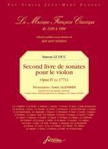Le Duc Simon - Second Livre De Sonates Pour Le Violon (avec La Basse Continue) - Oeuvre Iv