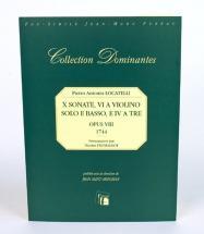 Locatelli P.a. - X Sonates, Vi A Violino Solo E Basso, E Iv E Tre, Op.viii - Fac-simile Fuzeau