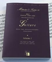 Delume C. - Methodes Et Traites Guitare Vol.1, Serie I France 1600-1800 - Fac-simile Fuzeau