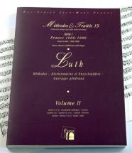 Dugot J. - Methodes Et Traites Luth Vol.2, Serie I France 1600-1800 - Fac-simile Fuzeau